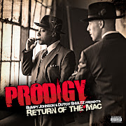 Prodigy: Return Of The Mac Released [2007] 1. The Mac Is Back (Intro)