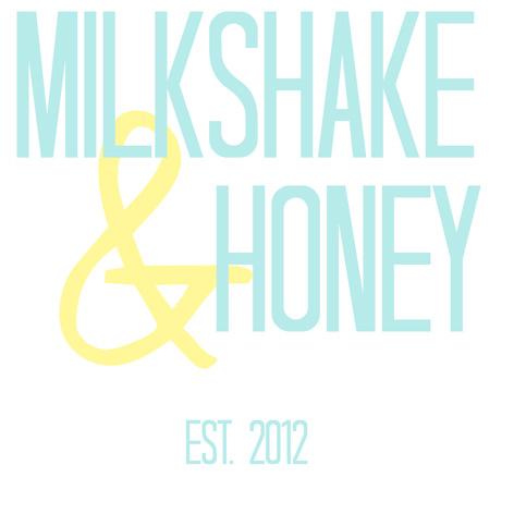 Milkshake & Honey