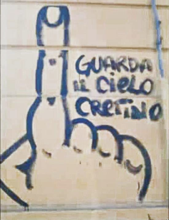 """GUARDA IL CIELO """"CRETINO"""""""