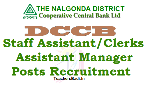Nalgonada DCCB, Staff Assistant Clerks,Assistant Manager Posts