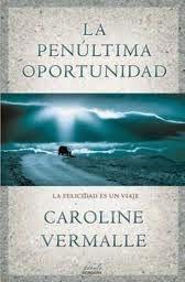 http://www.edicionesb.com/catalogo/autor/caroline-vermalle/988/libro/la-penultima-oportunidad_2405.html