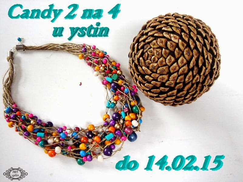 Candy 2 na 4 u Yustin do 14 lutego