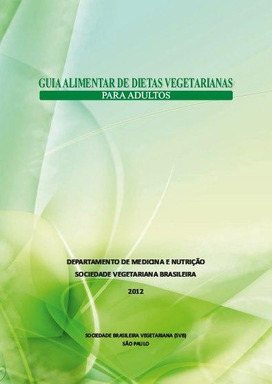 Guia Alimentar para Vegetarianos pela SVB