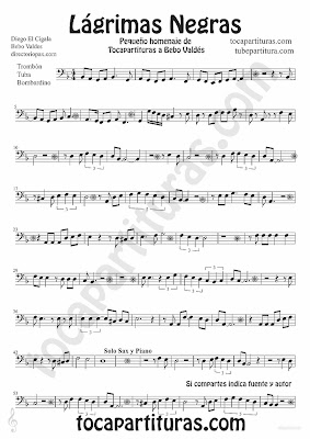 Black Tears Sheet music for Trombone, Tube and Euphonium Lagrimas Negras by Bebo valdes Bolero music score