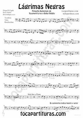 Black Tears Sheet music for Trombone, Tube and Euphonium Lagrimas Negras by Bebo valdes Bolero music score