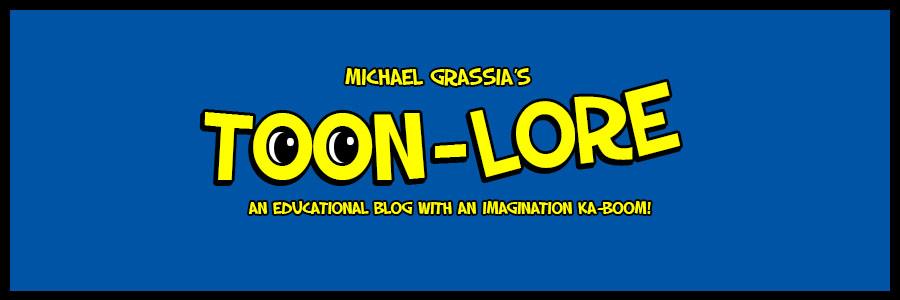 Michael Grassia's Toon-lore