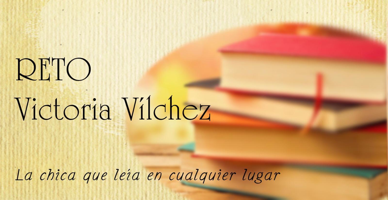 Reto: Victoria Vílchez (#RetoVVilchez)
