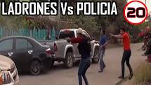 LADRONES Vs POLICIA