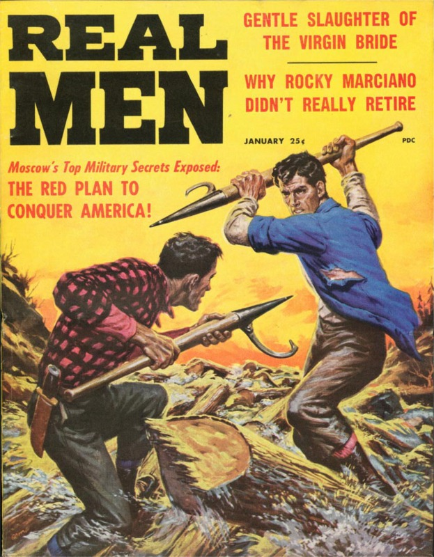 Real Men's Magazines - Go Out And Build Character