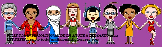 DIA INTERNACIONAL DE LA MUJER 8 MARZO 2012