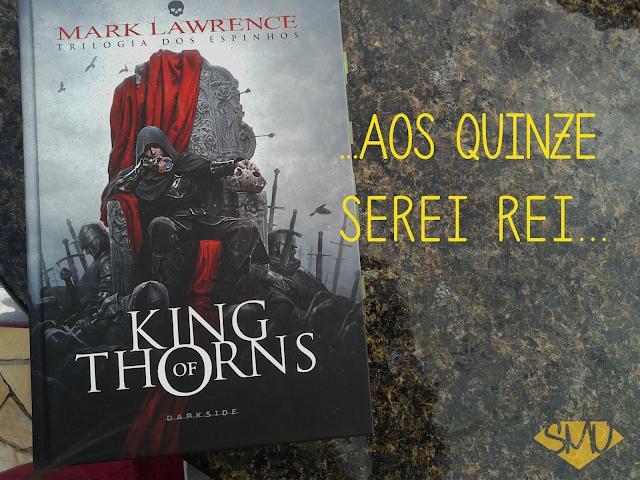 Resenha: King of Thorns - Mark Lawrence