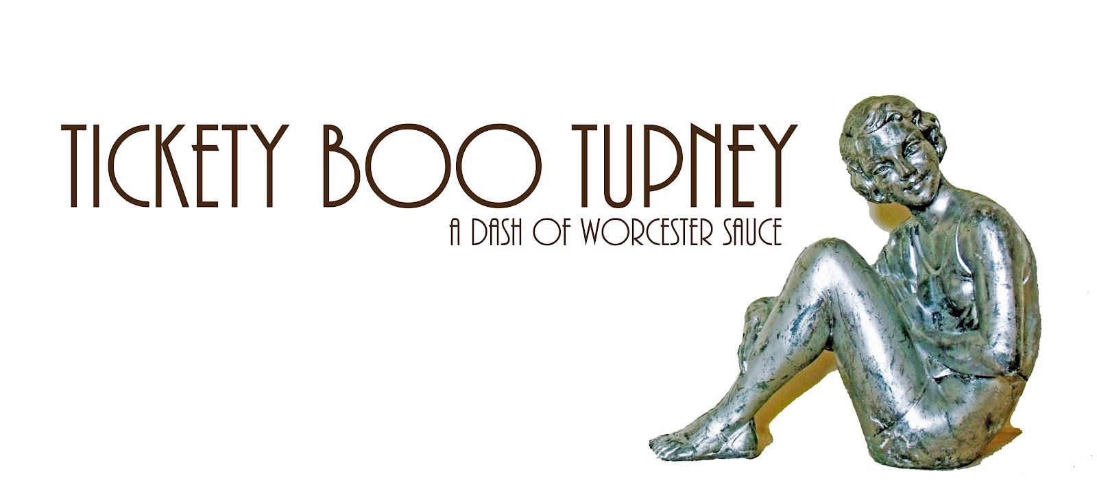 Tickety Boo Tupney