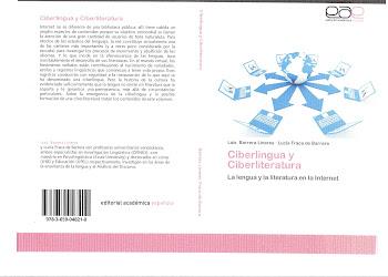 CIBERLINGUA Y CIBERLITERATURA / Luis Barrera Linares y Lucía Fraca de Barrera (2012)