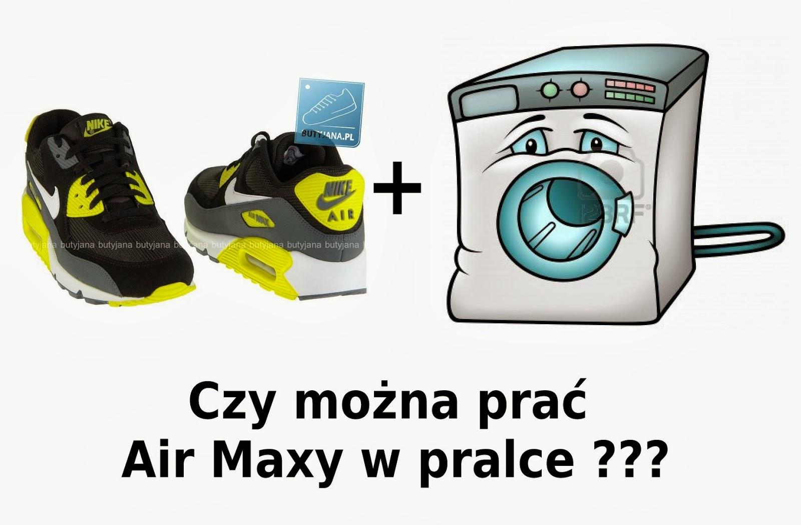 Nike Air Max Fanpage Czy Air Maxy Mozna Prac W Pralce