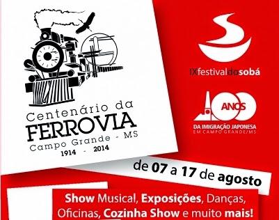 IX Festival do Sobá - homenagem ao centenário da ferrovia de Campo Grande e a Imigraçao Japonesa