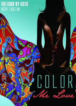 Color Me Love (2010) - (18+)