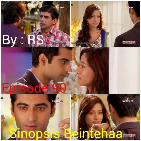 Sinopsis Beintehaa Episode 90