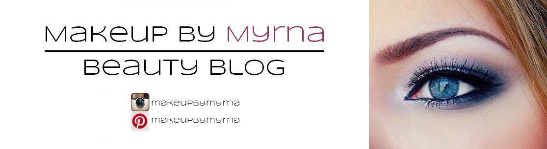 Makeup by Myrna - Beauty Blog
