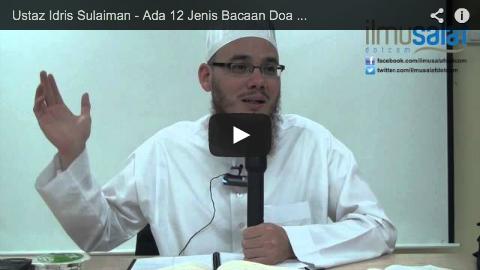 Ustaz Idris Sulaiman – Ada 12 Jenis Bacaan Doa Iftitah