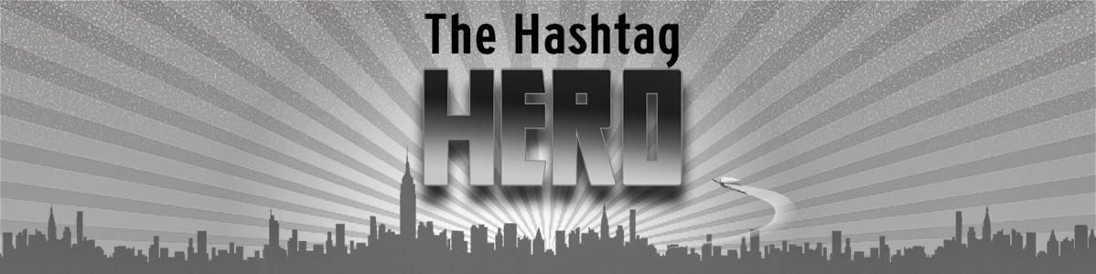 The Hashtag HERO