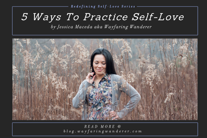 5 Ways to Practice Self-Love | by Wayfaring Wanderer | Boone, NC Photographer