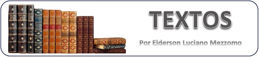 ELDERSON LUCIANO MEZZOMO - Textos Acadêmicos - Artigos - Resenhas - Monografias - Bibliotecas