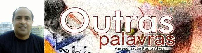 OUTRAS PALAVRAS