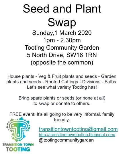 Celebrate Tooting's Variety! Community Garden Seed & Plant Swap 1-2:30pm Sunday 1st March