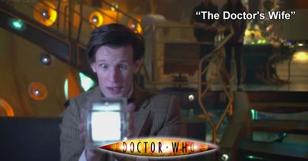 Doctor Who 216: The Doctor's Wife