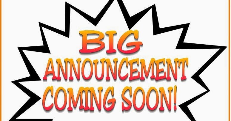 Image result for big announcement coming soon