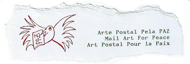 arte postal pela paz - mail art for peace            Constança Lucas