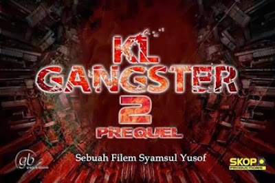 Tonton KL Gangster 2 2013 Full Movie