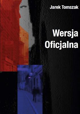 "Jarek Tomszak – ""Wersja oficjalna"""