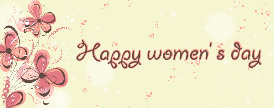 Happy Womens Day, part 4