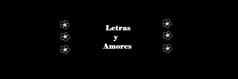 Letras y Amores