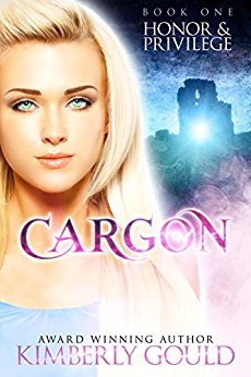 Honor and Privilege (Cargon Trilogy Book 1)