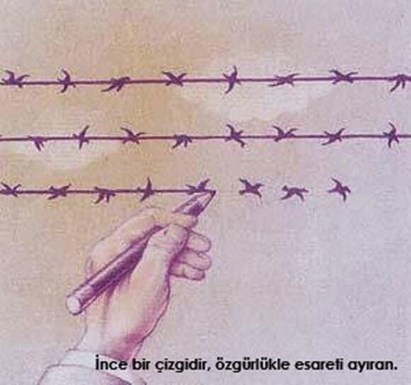 ince bir çizgidir, özgürlükle esareti ayıran