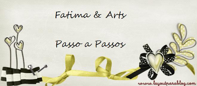 Fatima e arts Passo a Passo