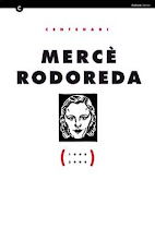 Quadern del centenari: Mercè Rodoreda