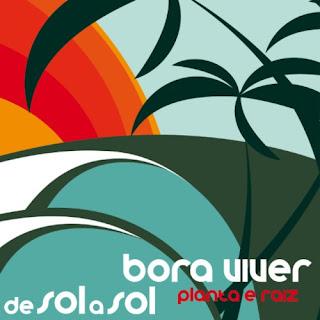 Baixar CD Capa+(1) Planta & Raiz – De Sol a Sol / Bora Viver (2013)