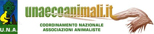 U.N.A . coordinamento nazionale associazioni animaliste