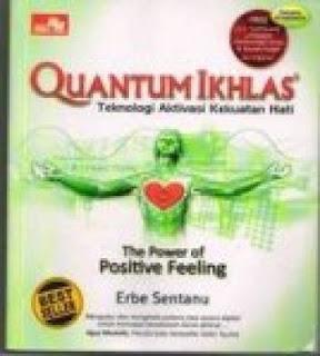Ebook Quantum ikhlas ini adalah karya Erbe Sentanu , Di buku ini ...
