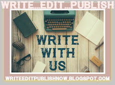 WRITE..EDIT...PUBLISH - JOIN US!