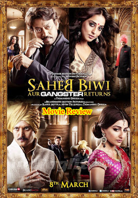 Saheb Biwi Aur Gangster Returns 2013 Hindi Full Watch Movie Online