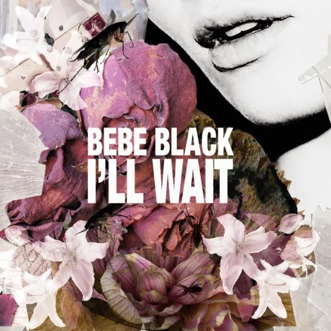 "Bebe Black ""I'll Wait"" Single Artwork"