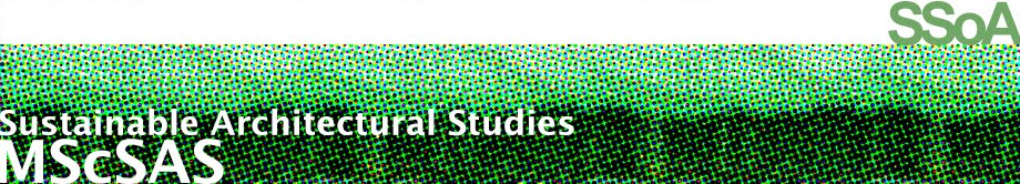 MSc Sustainable Architectural Studies at SSoA
