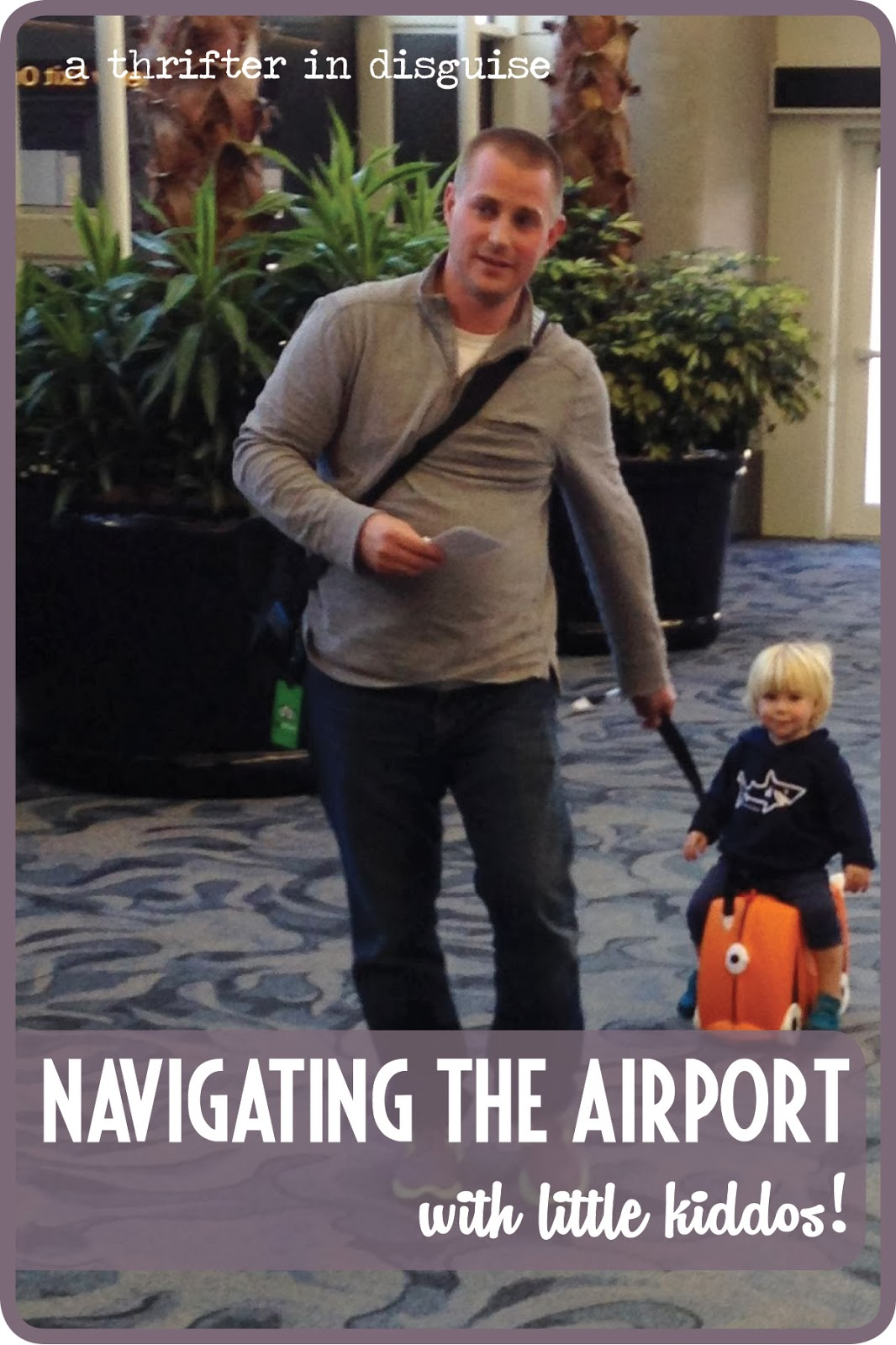 Getting through airport with kids