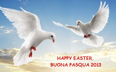 Happy Easter, Buona Pasqua 2013