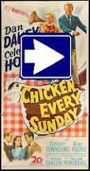 CHICKEN EVERY SUNDAY (1948)
