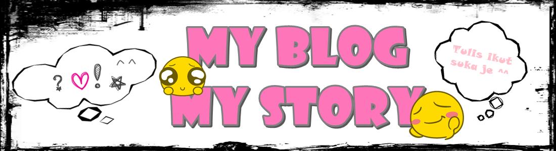 My Blog My Story